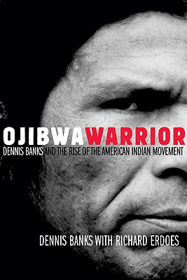 Ojibwa Warrior By Banks, Dennis/ Erdoes, Richard